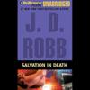 Salvation in Death: In Death, Book 27 (Unabridged) - J. D. Robb