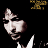 Bob Dylan's Greatest Hits, Vol. 3 - Bob Dylan
