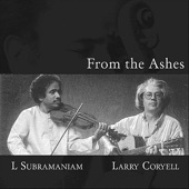 L. Subramaniam & Larry Coryell - Love Is Stronger Than Death