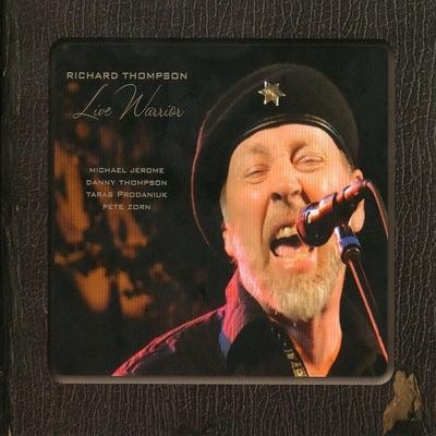 Live Warrior - Richard Thompson