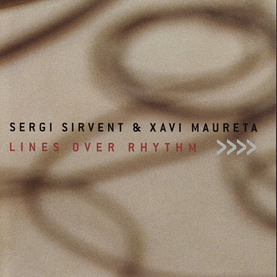 Lines Over Rhythm - Sergi Sirvent