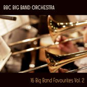 16 Big Band Favourites, Vol. 2