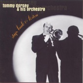 Tommy Dorsey & His Orchestra - Song Of India (1999 Remastered)