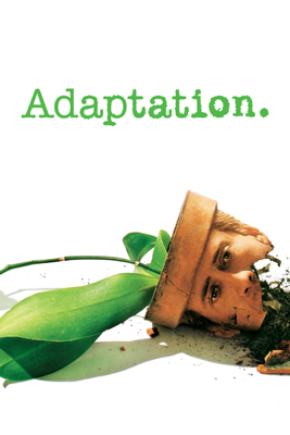 Adaptation. - Spike Jonze