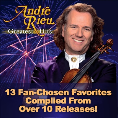 Andre Rieu: Greatest Hits - André Rieu