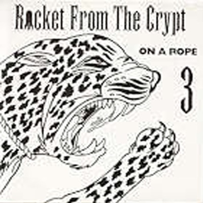 On a Rope, Vol. 3 - EP - Rocket From The Crypt