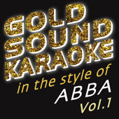 In the Style of Abba - Vol. 1 (Karaoke Versions)