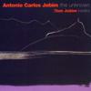 The Unknown Antonio Carlos Jobim - Antônio Carlos Jobim