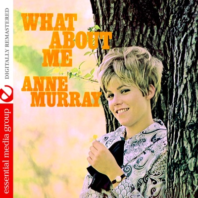 What About Me (Remastered) - Anne Murray