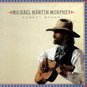 Michael Martin Murphey - Tying Knots In the Devil's Tail