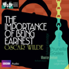 Oscar Wilde - Classic Radio Theatre: The Importance of Being Earnest (Dramatised)  artwork