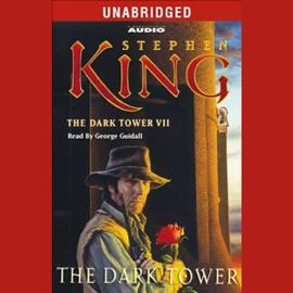The Dark Tower: The Dark Tower VII (Unabridged) audiobook
