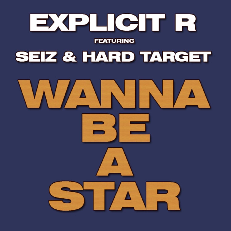 Wanna Be A Star - Single