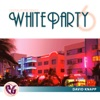 Party Groove: White Party Vol. 6