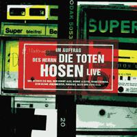 Die Toten Hosen - Im Auftrag des Herrn (Live) [Deluxe-Edition mit Bonus-Tracks] artwork
