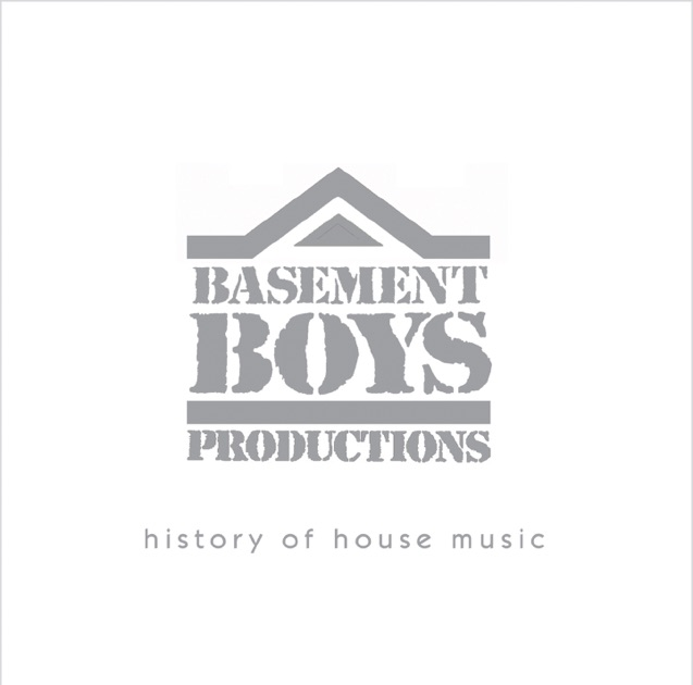 Basement boys history of house music vol 2 mixed by dj for History of house music