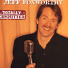 Totally Committed - Jeff Foxworthy