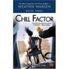 Chill Factor: Weather Warden, Book 3 (Unabridged)
