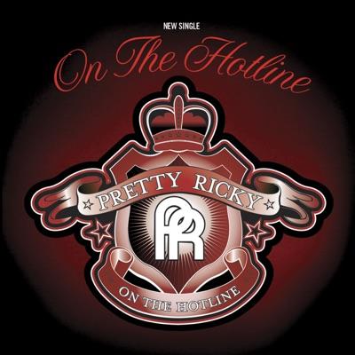 On the Hotline - Single - Pretty Ricky