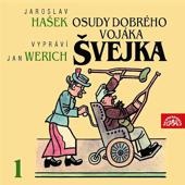 Hašek: Osudy dobrého vojáka Švejka I.