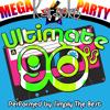 Mega Karaoke Party: Ultimate 90's - Simply The Best
