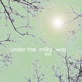 Under the Milky Way - Single