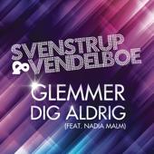 Glemmer Dig Aldrig (feat. Nadia Malm)
