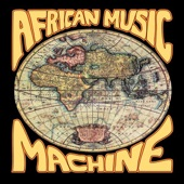 African Music Machine - Ami