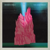 Broken Bells - The High Road (Album Version)