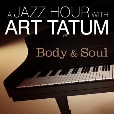 A Jazz Hour With Art Tatum - Body and Soul - Art Tatum