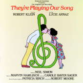 They're Playing Our Song (1979 Original Broadway Cast Recording)