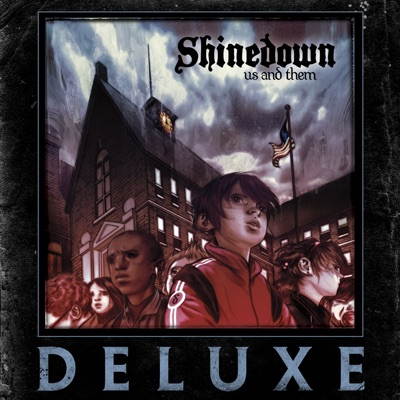 Us and Them (Deluxe Version) - Shinedown