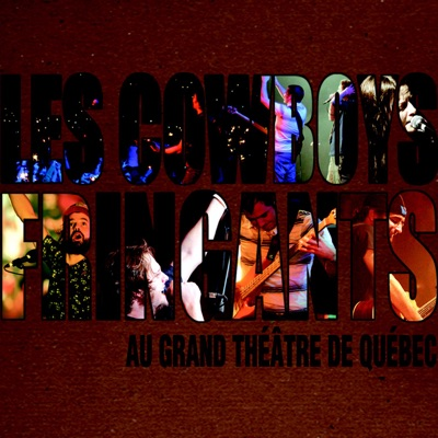 Au Grand Théâtre de Québec - Les Cowboys Fringants