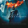 The Dark Knight (original Motion Picture Soundtrack) - Hans Zimmer & James Newton Howard