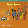 The Music of Cuba - Cuban Soneros, Vol. 2 / 1938 - 1956, 2010