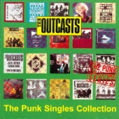 The Outcasts - Don't Want To Be No Adult
