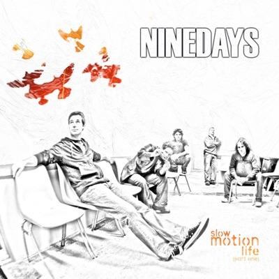 Slow Motion Life, Pt. 1 - EP - Nine Days