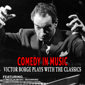 Comedy In Music - Victor Borge Plays With The Classics - EP