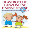 Filastrocche canzoncine e ninne nanne, Vol. 2 - Various Artists
