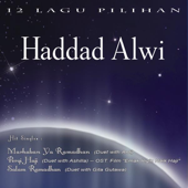 Marhaban Ya Ramadhan (Duet with Anti) - Haddad Alwi
