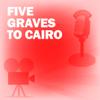 Lux Radio Theatre - Five Graves to Cairo: Classic Movies on the Radio  artwork