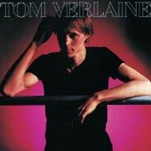 Tom Verlaine - Last Night