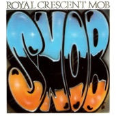 Royal Crescent Mob - Love Rollercoaster