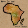 Happy Birthday from African Treehouse - African Treehouse