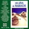 100 Años de Mariachi, Vol. II