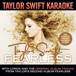 View album Taylor Swift - Taylor Swift Karaoke: Fearless (Instrumentals With Background Vocals)