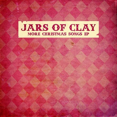 More Christmas Songs - Single - Jars Of Clay
