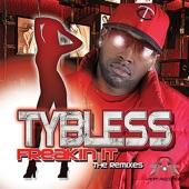Ty Bless - Freakin' It (feat. K7) DJ Nitro Mega Mix