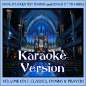 Vol. 1 - Classics, Hymns & Prayers - Karaoke Version