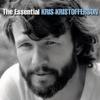 The Essential Kris Kristofferson - Kris Kristofferson